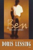 Ben, ute i världen - Doris Lessing
