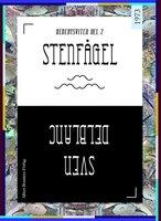 Stenfågel : En berättelse från Sörmland - Sven Delblanc