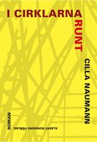 I cirklarna runt - Cilla Naumann