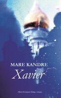Xavier - Mare Kandre