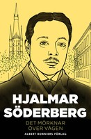 Det mörknar över vägen - Hjalmar Söderberg