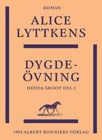 Dygdeövning - Alice Lyttkens