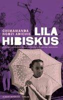 Lila hibiskus - Chimamanda Ngozi Adichie