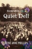 Historien om Quiet Dell - Jayne Anne Phillips