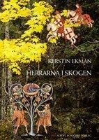Herrarna i skogen - Kerstin Ekman