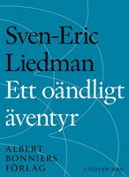 Ett oändligt äventyr - Sven-Eric Liedman