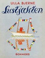 Lustjakten - Ulla Bjerne