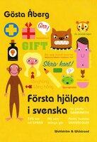 Första hjälpen i svenska - Gösta Åberg