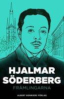 Främlingarna : Berättelser - Hjalmar Söderberg