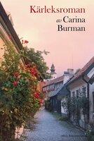 Kärleksroman - Carina Burman