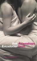 Äktenskapsbrott - Åsa Ericsdotter