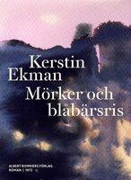 Mörker och blåbärsris - Kerstin Ekman