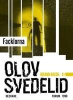 Facklorna : En Roland Hassel-thriller - Olov Svedelid