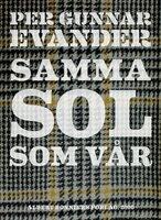 Samma sol som vår - Per Gunnar Evander