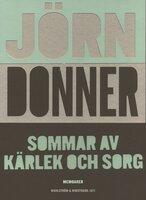 Sommar av kärlek och sorg - Jörn Donner