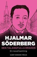 Den talangfulla draken : Novellsamling - Hjalmar Söderberg