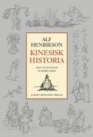 Kinesisk historia - Alf Henrikson,Tsu-Yü Hwang