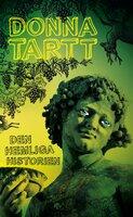 Den hemliga historien - Donna Tartt