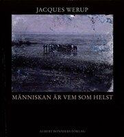 Människan är vem som helst - Jacques Werup