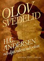 H.C. Andersen och djävulens advokat - Olov Svedelid