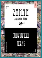 Zahak : Persiska brev - Sven Delblanc