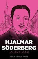 Journalistik - Hjalmar Söderberg