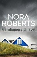 Främlingen vid havet - Nora Roberts
