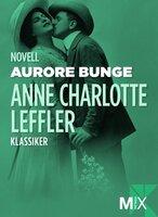 Aurore Bunge - Anne Charlotte Leffler