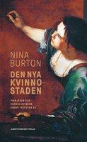 Den nya kvinnostaden - Nina Burton
