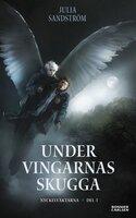 Under vingarnas skugga - Julia Sandström