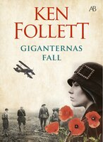 Giganternas fall - Ken Follett
