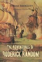 The Adventures of Roderick Random - Tobias Smollett