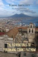 The Adventures of Ferdinand Count Fathom - Tobias Smollett