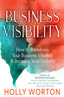 Business Visibility - Holly Worton