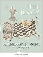 Børnebegrænsning - Thit Jensen