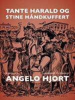 Tante Harald og Stine Håndkuffert - Angelo Hjort