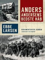 Anders Andersens bedste håb - Ebbe Larsen