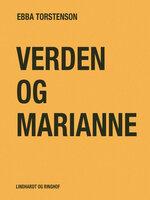 Verden og Marianne - Ebba Torstenson
