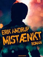 Mistænkt - Erik Amdrup