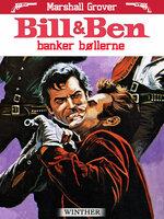 Bill og Ben banker bøllerne - Marshall Grover