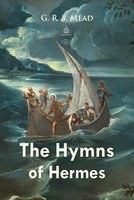 The Hymns of Hermes - G.R.S. Mead