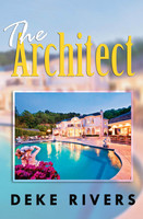 The Architect - Deke Rivers