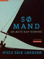 Sømand – en ægte kap horner - Niels Erik Løkkebø