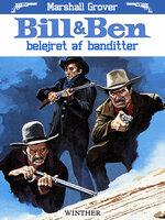 Bill og Ben - belejret af banditter - Marshall Grover