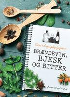 Brændevin, bjesk og bitter - Hans Lyngby Jepsen