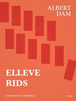 Elleve rids - Albert Dam