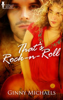 Thats Rock 'N' Roll - Ginny Michaels