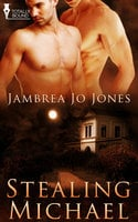 Stealing Michael - Jambrea Jo Jones