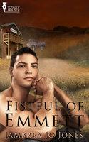 A Fistful of Emmett - Jambrea Jo Jones