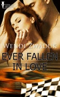 Ever Fallen In Love - Wendi Zwaduk